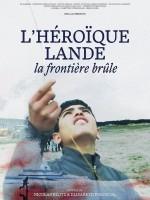 L'Héroïque Lande (la frontière brûle)