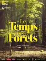 Le Temps des forêts - Affiche