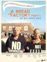 A Bread Factory, Part 1 : ce qui nous unit - Affiche
