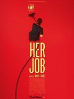 Her Job - Affiche