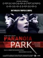 Paranoïa Park - Affiche