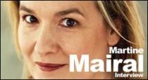 INTERVIEW DE MARTINE MAIRAL