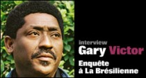INTERVIEW DE GARY VICTOR