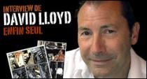 INTERVIEW DE DAVID LLOYD