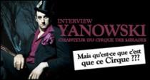 INTERVIEW DE YANOWSKI, CHANTEUR DU CIRQUE DES MIRAGES