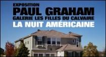 EXPOSITION DE PAUL GRAHAM - GALERIE LES FILLES DU CALVAIRE