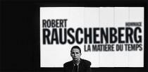HOMMAGE A ROBERT RAUSCHENBERG