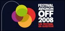 FESTIVAL D'AVIGNON OFF 2008