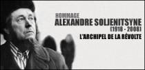 HOMMAGE A ALEXANDRE SOLJENITSYNE