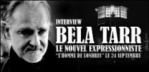 INTERVIEW DE BELA TARR
