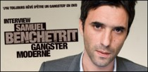 INTERVIEW DE SAMUEL BENCHETRIT