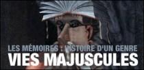 LES MEMOIRES : HISTOIRE D'UN GENRE