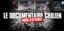 LE DOCUMENTAIRE CHILIEN