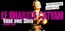 UNE DANSE, UN STYLE : LE BHARATA NATYAM