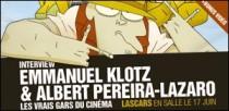 INTERVIEW DE EMMANUEL KLOTZ ET ALBERT PEREIRA-LAZARO