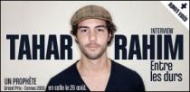 INTERVIEW DE TAHAR RAHIM