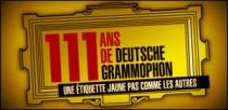 111 ANS DE DEUTSCHE GRAMMOPHON