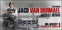INTERVIEW DE JACO VAN DORMAEL