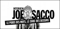 INTERVIEW DE JOE SACCO