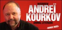 INTERVIEW D'ANDREI KOURKOV