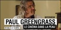 INTERVIEW DE PAUL GREENGRASS