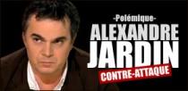 ALEXANDRE JARDIN CONTRE-ATTAQUE