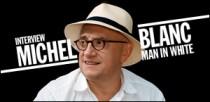 INTERVIEW DE MICHEL BLANC