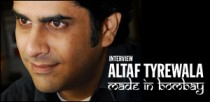 INTERVIEW DE ALTAF TYREWALA