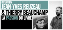 INTERVIEW DE JEAN-YVES REUZEAU ET THIERRY BEAUCHAMP