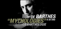 'MYTHOLOGIES' DE BARTHES A 50 ANS