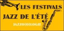 LES FESTIVALS JAZZ DE L'ETE