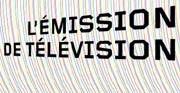 L'Emission de télévision