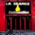 Séance Dailymotion