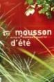 La Mousson d'été 2009