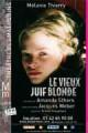 Le Vieux Juif blonde