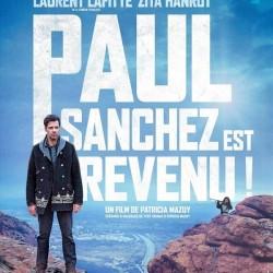 Paul Sanchez est revenu ! - Affiche