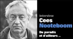 INTERVIEW DE CEES NOOTEBOOM