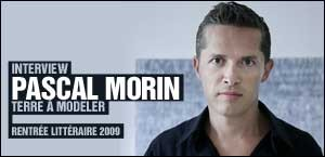 INTERVIEW DE PASCAL MORIN