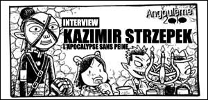INTERVIEW DE KAZIMIR STRZEPEK