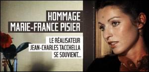 HOMMAGE À MARIE-FRANCE PISIER