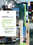 Logement, matière de nos villes