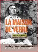 La Maison de verre - André Breton initiateur découvreur