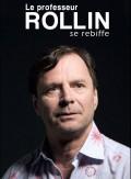 Francois Rollin : Le professeur Rollin se rebiffe