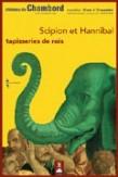 Scipion et Hannibal, tapisseries de rois