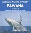 'Pawana' une pièce de Le Clezio