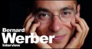 INTERVIEW DE BERNARD WERBER