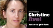 INTERVIEW DE CHRISTINE AVEL