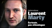 INTERVIEW DE LAURENT MARTY
