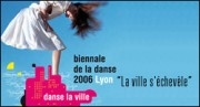 BIENNALE DE LA DANSE DE LYON 2006