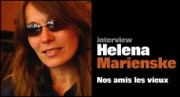 INTERVIEW D'HELENA MARIENSKE
